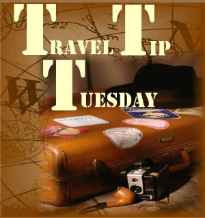Travel Tip Tuesday